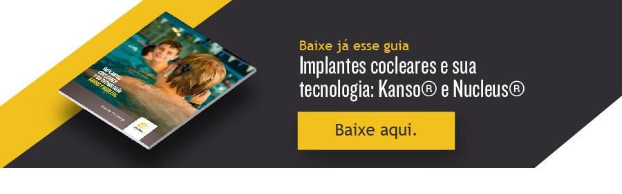 guia características dos nossos implantes cocleares