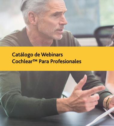 Catálogo de Webinars Cochlear™ Para Profissionais